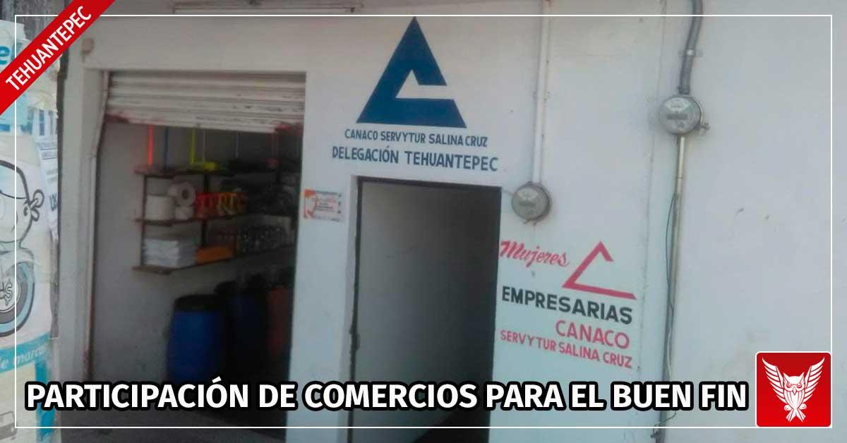 Mayor participación de comercios para el BUEN FIN en Tehuantepec. - Cortamortaja, Agencia de Noticias